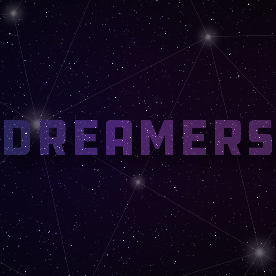 Dreamers part 3