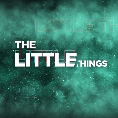 The Little Things - Working with the Little