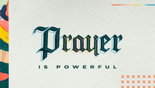 Prayer is Powerful // Praying on Purpose
