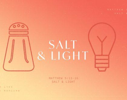 Salt & Light Part 2