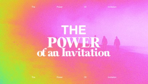 The Power of an Invitation Part 1